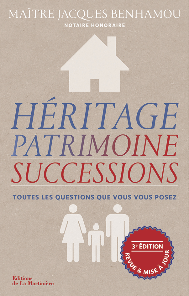 Héritage patrimoine successions, par Jacques Benhamou